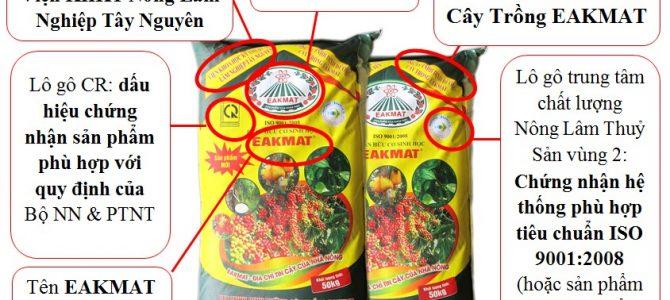 Nhận biết sản phẩm phân bón EAKMAT đúng chất lượng